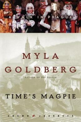 Time's Magpie: A Walk in Prague