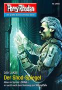 Perry Rhodan 2955: Der Shod-Spiegel (Heftroman)