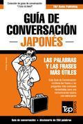 Guía de Conversación Español-Japonés y mini diccionario de 250 palabras