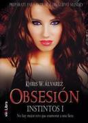 Obsesión. Instintos I