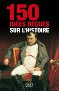 150 ides reues sur l'Histoire
