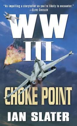 Choke Point: WW III
