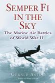 Semper Fi in the Sky: The Marine Air Battles of World War II