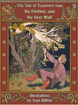 Tale of tsarevich ivan the firebird and the grey wolf illustrated
