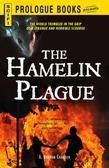 The Hamelin Plague