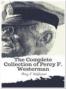 The Complete Collection of Percy F. Westerman