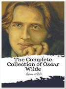 The Complete Collection of Oscar Wilde