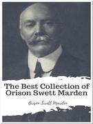The Best Collection of Orison Swett Marden