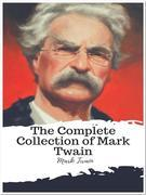 The Complete Collection of Mark Twain