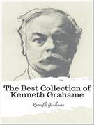 The Best Collection of Kenneth Grahame