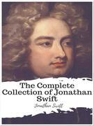 The Complete Collection of Jonathan Swift