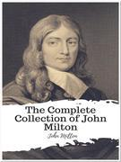 The Complete Collection of John Milton