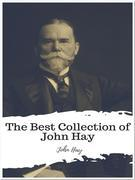 The Best Collection of John Hay