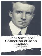 The Complete Collection of John Buchan