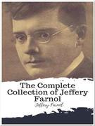 The Complete Collection of Jeffery Farnol