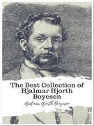 The Best Collection of Hjalmar Hjorth Boyesen