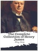 The Complete Collection of Henry James