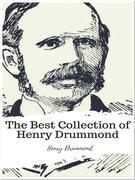 The Best Collection of Henry Drummond