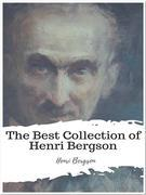 The Best Collection of Henri Bergson