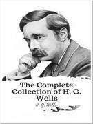 The Complete Collection of H. G. Wells