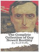 The Complete Collection of Guy Newell Boothby