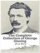 The Complete Collection of George Gissing