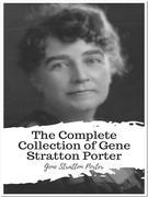 The Complete Collection of Gene Stratton Porter