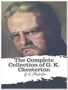 The Complete Collection of G. K. Chesterton