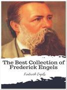 The Best Collection of Frederick Engels