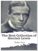 The Best Collection of Sinclair Lewis