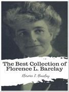 The Best Collection of Florence L. Barclay