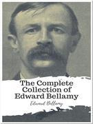 The Complete Collection of Edward Bellamy