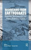 Recovering from Earthquakes: Response, Reconstruction and Impact Mitigation in India
