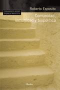 Comunidad, inmunidad, biopolítica