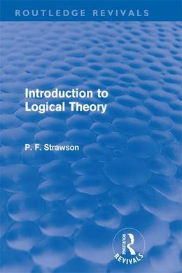 Introduction to Logical Theory (Routledge Revivals)