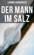 Der Mann im Salz - Komplette Ausgabe