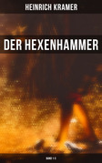 Der Hexenhammer (Band 1-3)