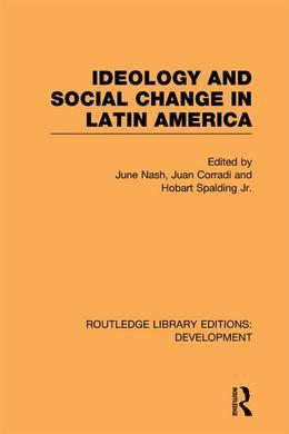 Ideology and Social Change in Latin America
