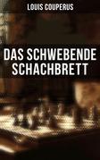 Das schwebende Schachbrett - Komplette Ausgabe