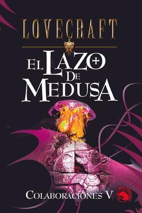 El lazo de Medusa