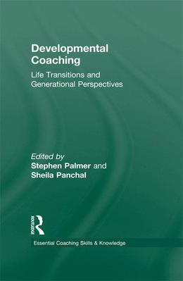 Developmental Coaching: Life Transitions and Generational Perspectives