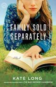 Family Sold Separately: A Novel