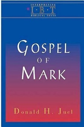 Gospel of Mark: Interpreting Biblical Texts Series