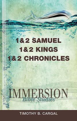 Immersion Bible Studies | 1 & 2 Samuel, 1 & 2 Kings, 1 & 2 Chronicles