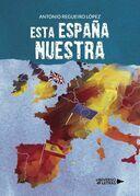 Esta España nuestra