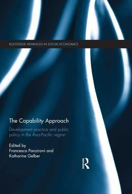 The Capability Approach: Development Practice and Public Policy in the Asia-Pacific Region