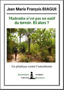 Mademba n'est pas un natif du terroir. Et alors ?
