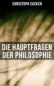 Die Hauptfragen der Philosophie