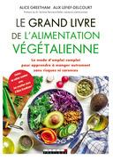 Le grand livre de l'alimentation végétalienne
