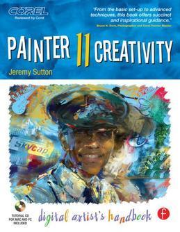 Painter 11 Creativity: Digital Artist's Handbook